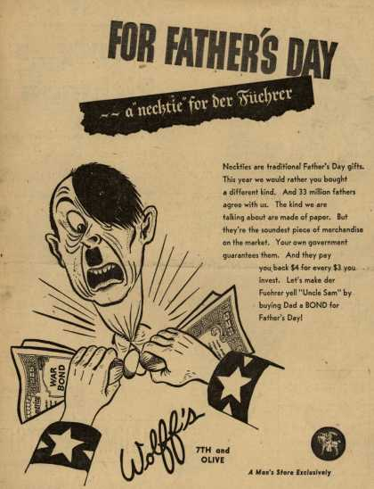 "Wolff's War Bonds – For Father's Day – a ""necktie"" for der Fuehrer (1943)"
