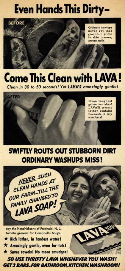 Procter & Gamble Co.'s Lava Soap – Even Hands This Dirty- Come This Clean with Lava (1951)