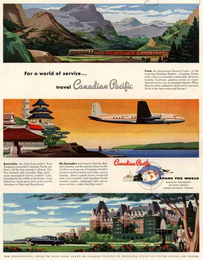 Canadian Pacific's Canadian pacific – For a world of service...travel Canadian Pacific (1949)