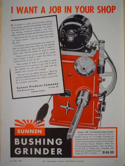 Sunnen Bushing Grinder Auto. I want a job in your shop AND Sealed Power Piston Rings (1940)