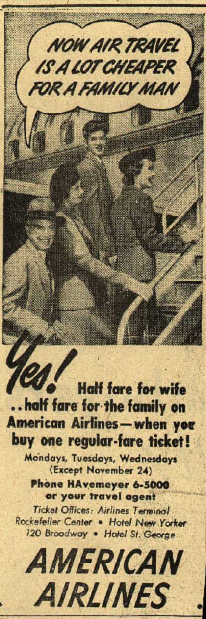 American Airline's Half-fare tickets for wife, family – Now Air Travel is a Lot Cheaper for a Family Man (1948)
