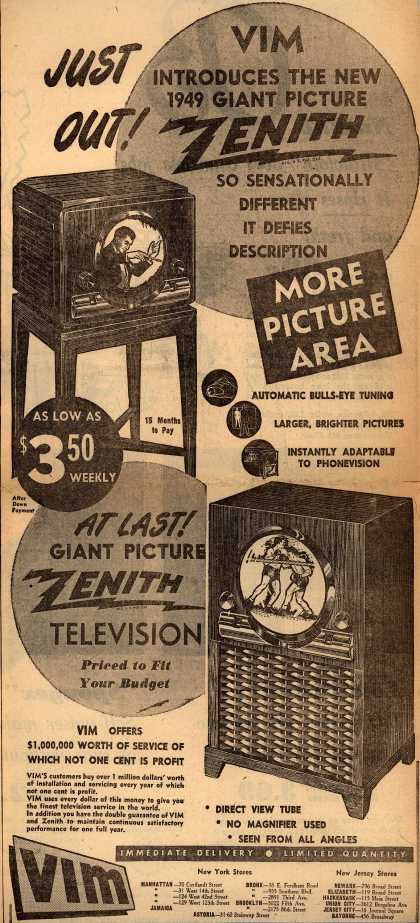 Zenith Radio Corporation's Giant Picture Television – Just Out! VIM Introduces the New 1949 Giant Picture Zenith. So Sensationally Different It Defies Description (1949)