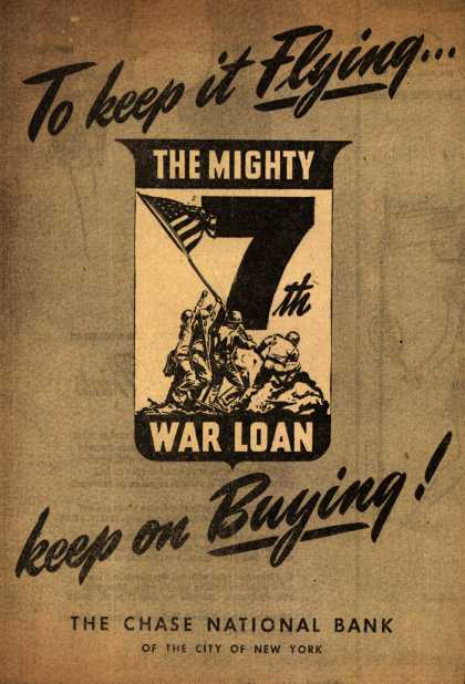 Chase National Bank's 7th War Loan – To keep it Flying... (1945)
