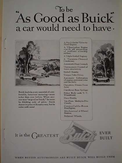 Buick To be as good as Buick a could would need to have (1926)