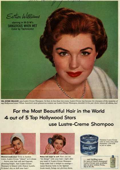 Kay Daumit's Lustre-Creme Shampoo – For the Most Beautiful Hair in the World... 4 out of 5 Top Hollywood Stars use Lustre-Creme Shampoo (1953)
