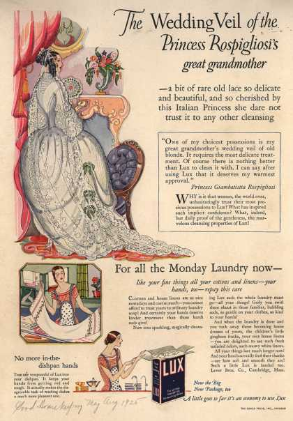 Lever Bros.'s Lux (laundry flakes) – The Wedding Veil of the Princess Rospigliosi's great grandmother (1925)