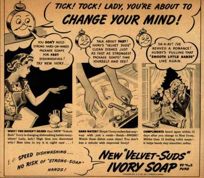 Procter & Gamble Co.'s Ivory Soap – Tick! Tock! Lady, You're About To Change Your Mind (1942)