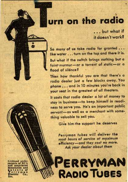 Perryman Radio Tube's Radio Tubes – Turn on the radio... but what if it doesn't work? (1930)