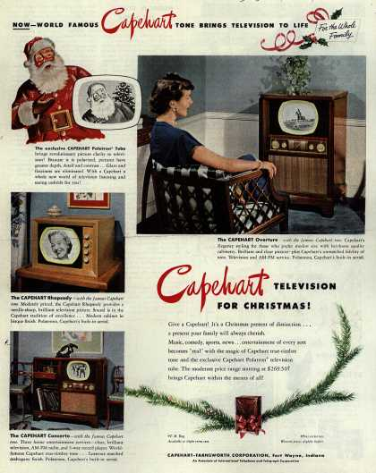 Capehart-Farnsworth Corporation's various – Now- World Famous Capehart Tone Brings Television To Life Capehart Television for Christmas (1949)