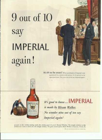 9 Out of 10 Say Imperial Again Whiskey (1948)