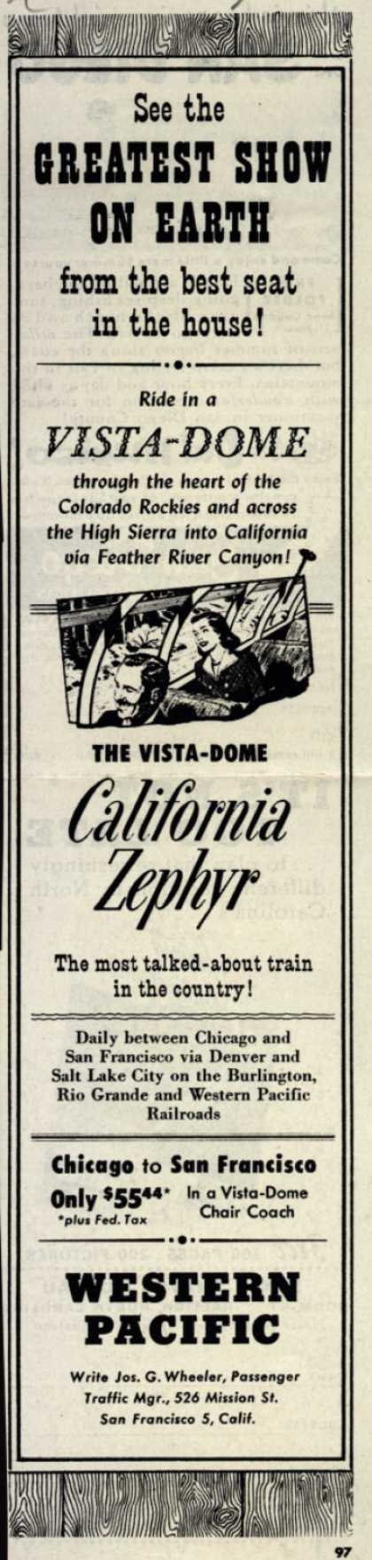 Western Pacific's California Zephyr – See the Greatest Show on Earth from the best seat in the house (1952)