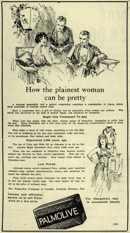 Palmolive Company's Palmolive Soap – How the plainest woman can be pretty (1921)
