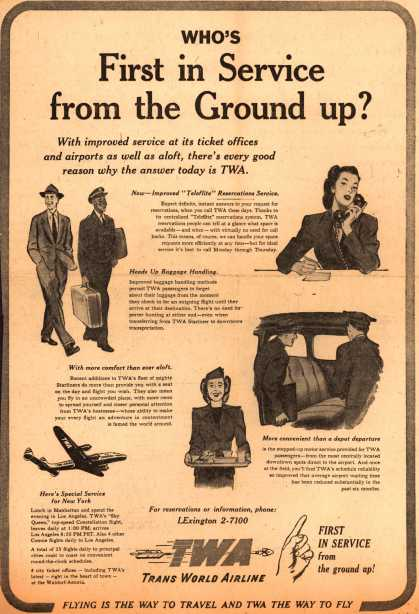 Trans World Airline's TWA Service – Who's First In Service from the Ground up? (1947)