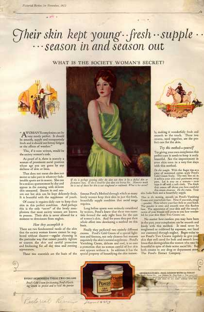 Pond's Extract Co.'s Pond's Cold Cream and Vanishing Cream – Their skin kept young .. fresh .. supple ...... season in and season out. What Is The Society Woman?s Secret? (1923)