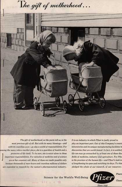 Chas. Pfizer & Company, Incorporated – The gift of motherhood... (1958)