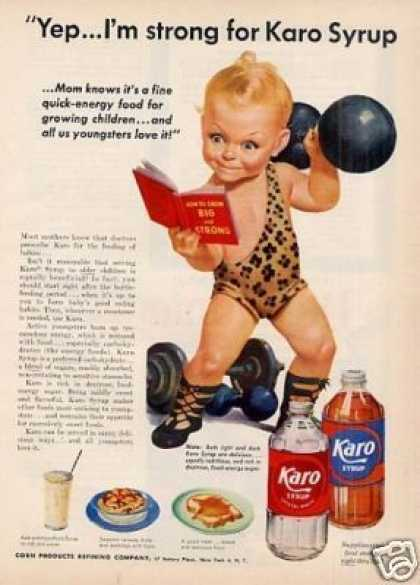 "Karo Syrup Ad ""Yep...i'm Strong For... (1952)"