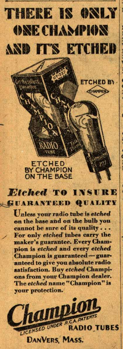 Champion Radio Tube's Radio Tubes – There is only one Champion and it's etched (1929)