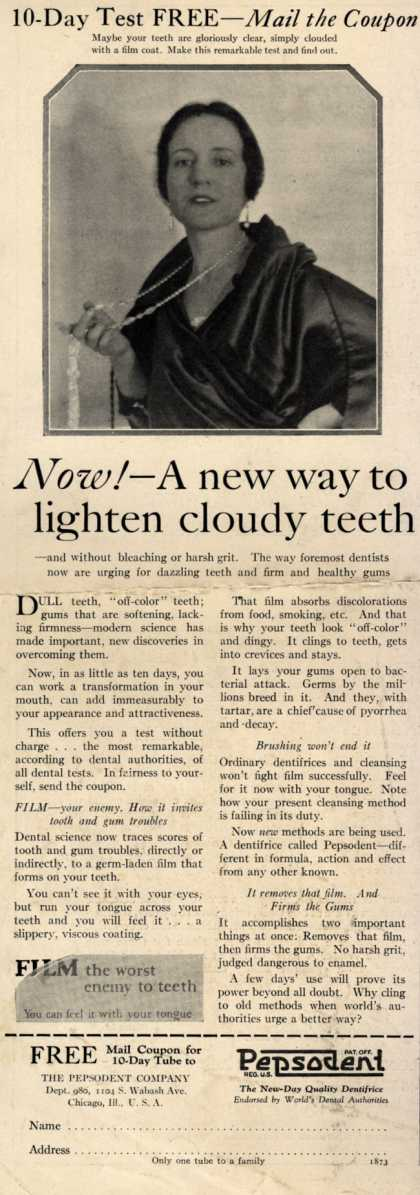 Pepsodent Company's tooth paste – Now! – A new way to lighten cloudy teeth (1925)