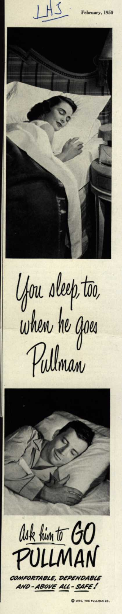 Pullman Company – You sleep, too, when he goes Pullman. Ask him to Go Pullman (1950)