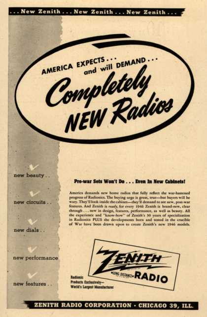 Zenith Radio Corporation's Radio – America Expects...and will Demand...Completely New Radios (1946)