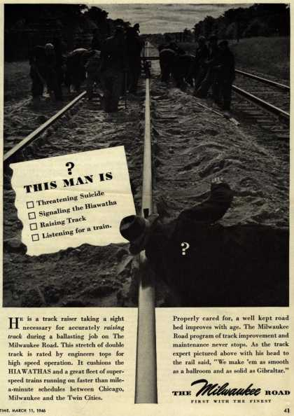 Milwaukee Road – This Man Is – Threatening Suicide – Signaling the Hiawatha – Raising Track – Listening for a train (1946)
