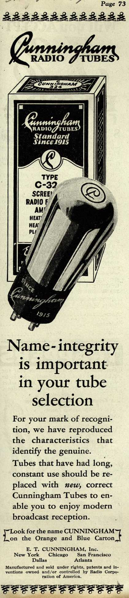 E.T. Cunningham's Radio Tubes – Name-integrity is important in your tube selection (1929)