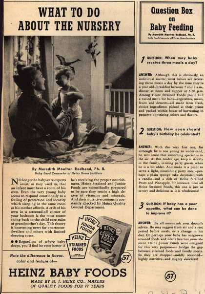 H. J. Heinz Company's Heinz Baby Foods – What To Do About The Nursery (1946)
