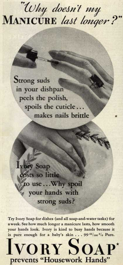 "Procter & Gamble Co.'s Ivory Soap – ""Why doesn't my Manicure last longer?"" (1934)"