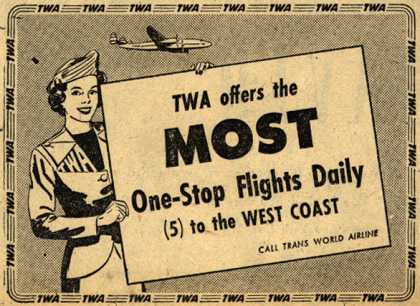 Trans World Airline – TWA offers the Most One-Stop Flights Daily (1949)