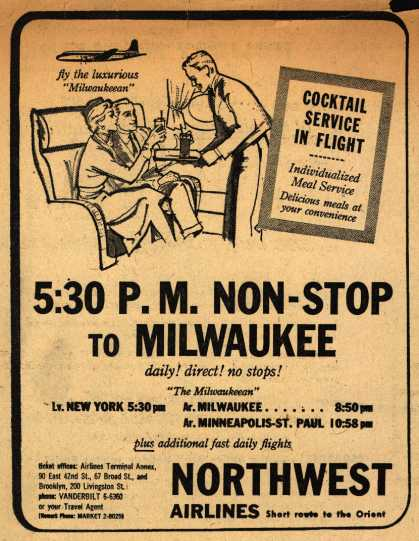 Northwest Airline's Non-stop to Milwaukee – 5:30 P.M. NON-STOP TO MILWAUKEE (1953)