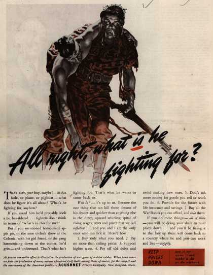Acushnet Process Company's Anti-inflation – All right, what is he fighting for? (1944)