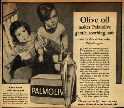 Colgate-Palmolive-Peet Company's Palmolive Soap – Olive oil makes Palmolive gentle, soothing, safe (1933)