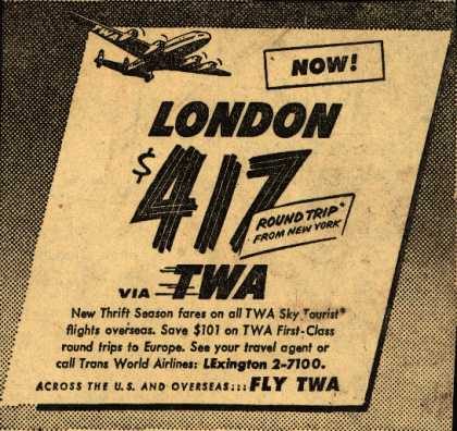 Trans World Airline's London – Now, London. $417 Via TWA (1946)
