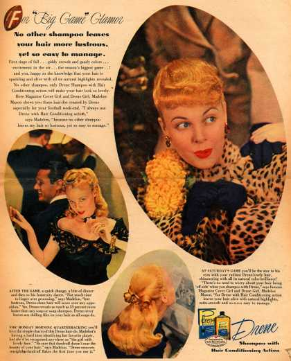 "Procter & Gamble Co.'s Drene Shampoo – For ""Big Game"" Glamor. No other shampoo leaves your hair so lustrous, yet so easy to manage. (1946)"