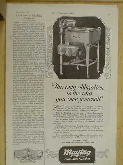Maytag aluminum washer. Only obligation is the one you owe yourself (1926)