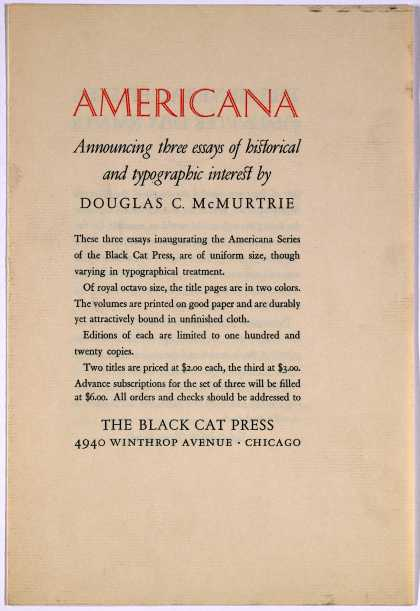 Americana. Announcing three essays of historical and typographic interest by Douglas C. McMurtrie ... Chicago, The Black Cat Press [n. d.].