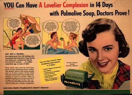 Palmolive Company's Palmolive Soap – YOU Can Have A Lovelier Complexion in14 Days with Palmolive Soap, Doctors Prove (1951)