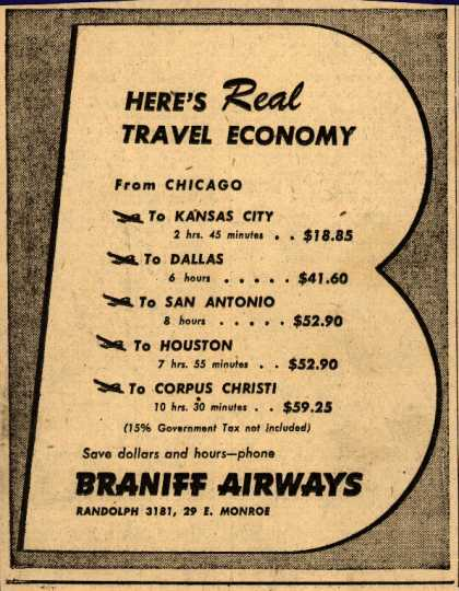 Braniff Airway's air fare – HERE'S REAL TRAVEL ECONOMY (1945)