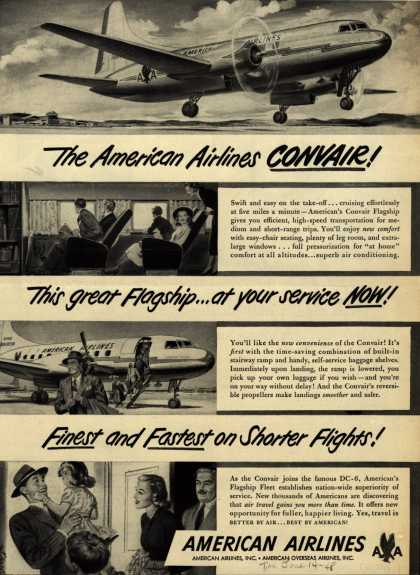 American Airline's Convair – The American Airlines Convair! This great Flagship... at your service Now! Finest and Fastest on Shorter Flights (1948)