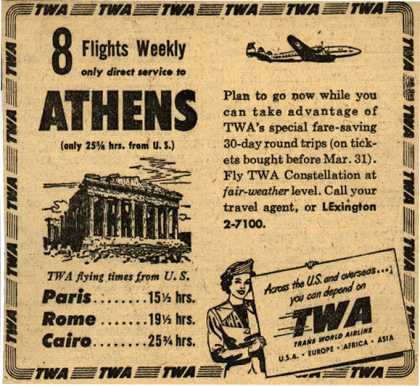 Trans World Airline's Athens – 8 Flights Weekly only direct service to Athens (1949)