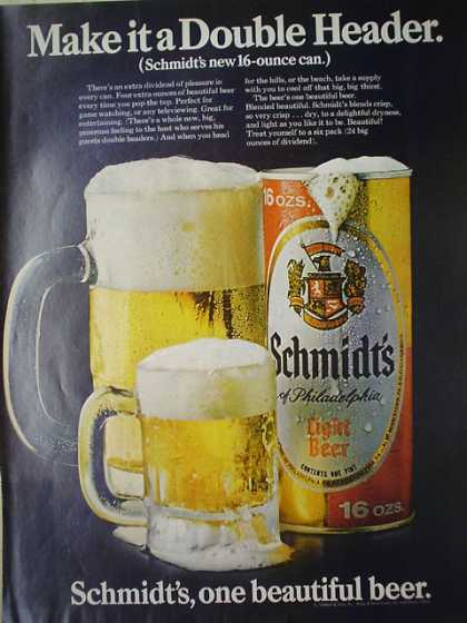 Schmidt's light beer 16 ounce can Make it a double header (1968)