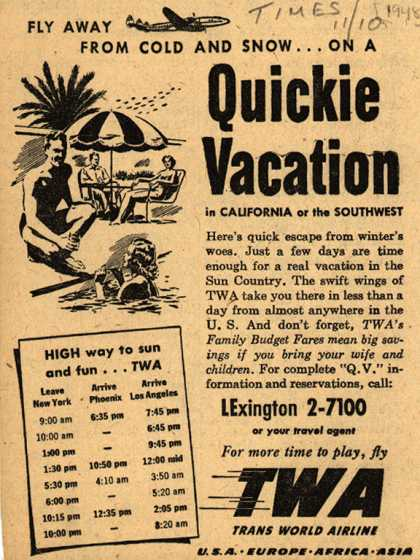 Trans World Airline's California or Southwest – Fly Away From Cold And Snow... On A Quickie Vacation (1948)