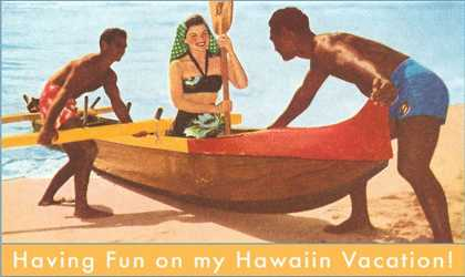 Having Fun in Hawaii, Lady in Outrigger