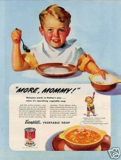 "Campbell's Vegetable Soup Ad 'more, Mommy!"" (1945)"