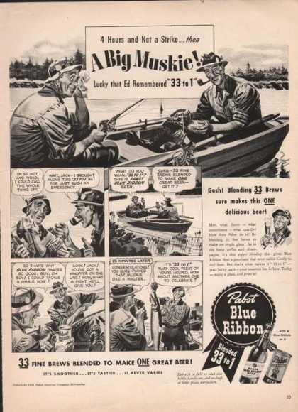 A Big Muskie Pabst Blue Ribbon Beer (1941)
