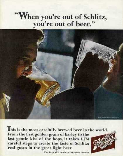 """When You're Out of Schlitz You're Out of Beer"" (1966)"