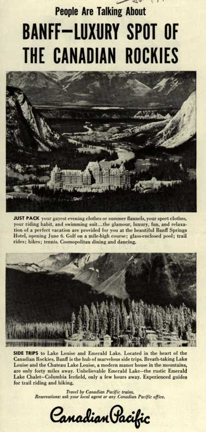 Canadian Pacific's Canadian Rockies – People Are Talking About Banff-Luxury Spot Of The Canadian Rockies (1947)