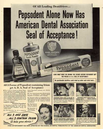 Pepsodent Company's Pepsodent Dentifrices – Pepsodent Alone Now Has American Dental Association Seal of Acceptance (1940)