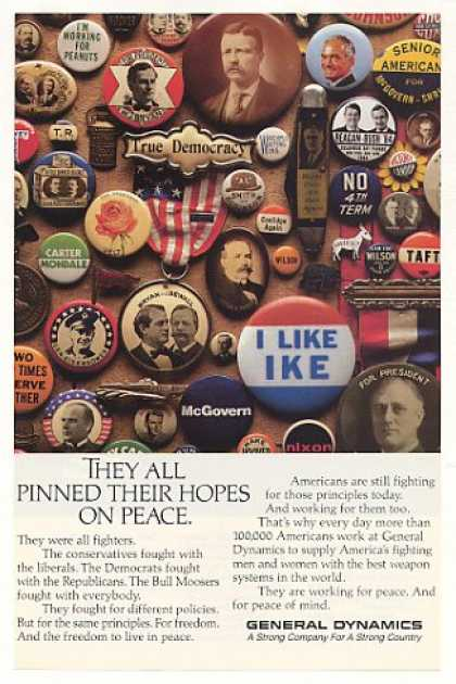 General Dynamics Peace Old Presidential Buttons (1987)