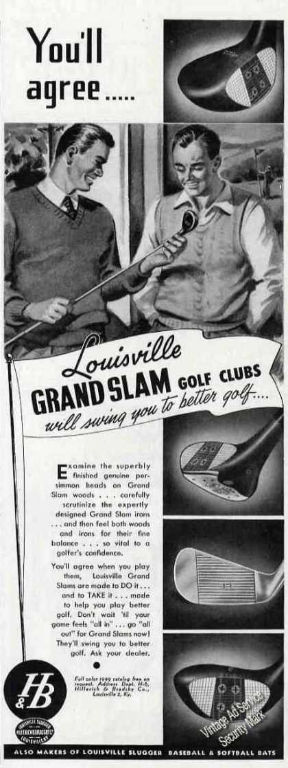 Louisville Grand Slam Golf Clubs You'll Agree (1949)